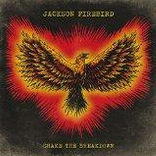 Jackson Firebird - Shake The Breakdown [VINYL]
